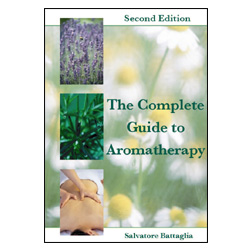 The Complete Guide to Aromatherapy 2nd edition